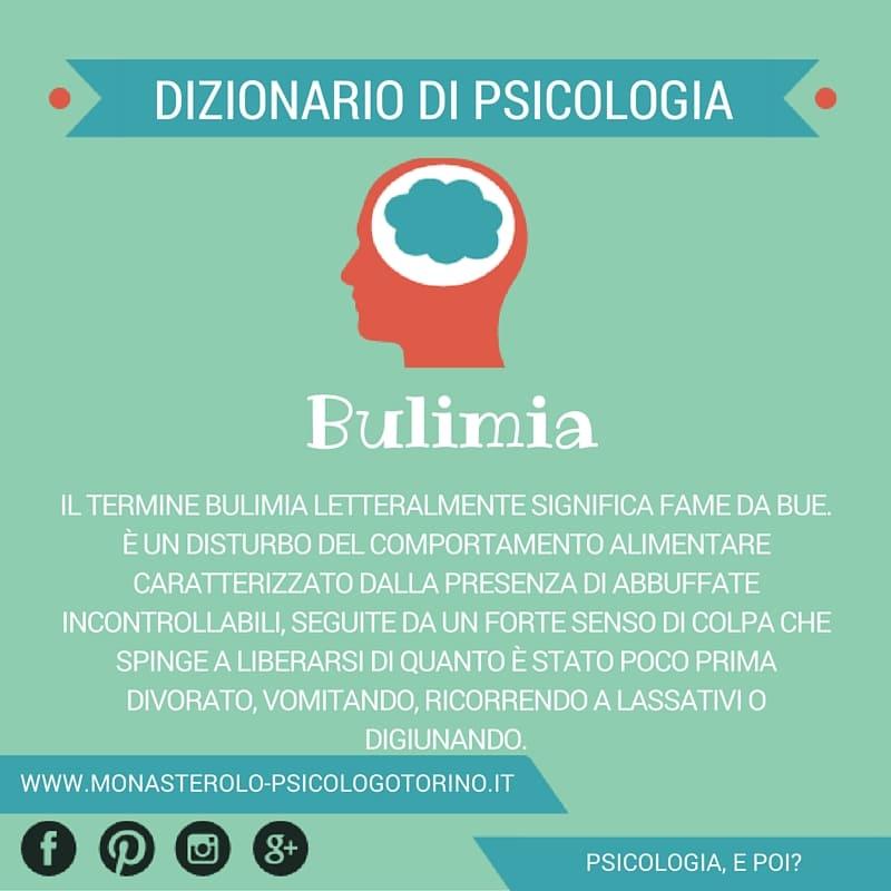 Dizionario di Psicologia Bulimia - Psicologo Psicoterapeuta Torino