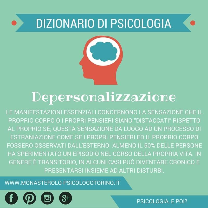 Dizionario di Psicologia Depersonalizzazione - Psicologo Psicoterapeuta Torino