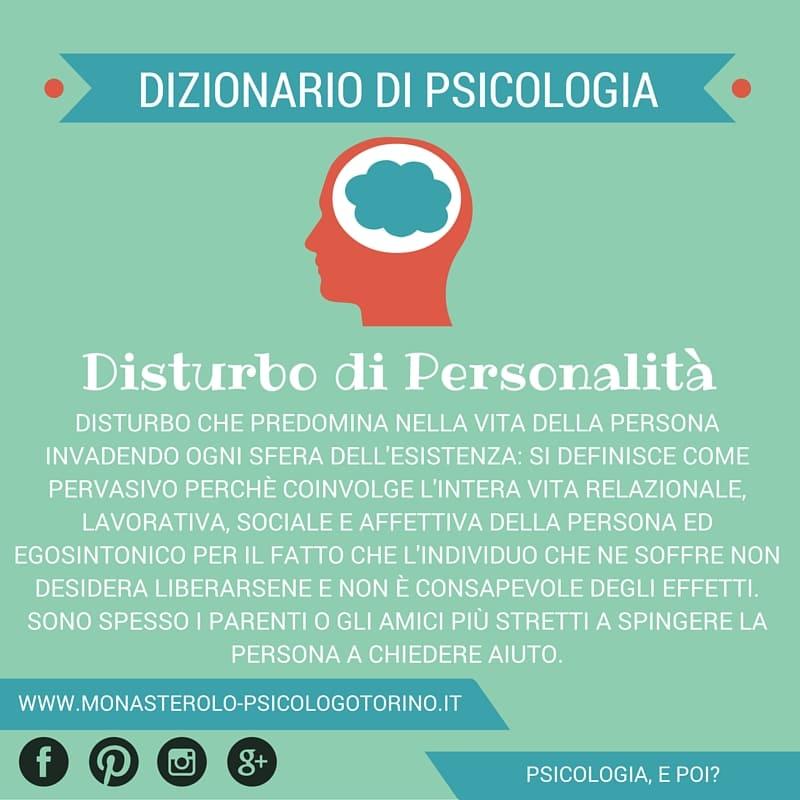 Dizionario di Psicologia Disturbo Personalità - Psicologo Psicoterapeuta Torino