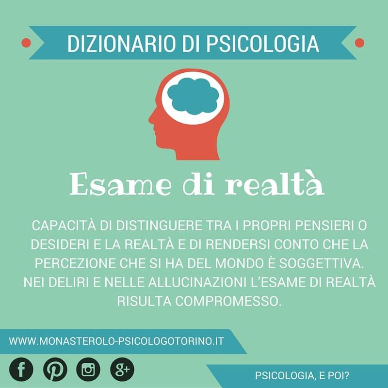 Dizionario di Psicologia Esame di Realtà - Psicologo Psicoterapeuta Torino