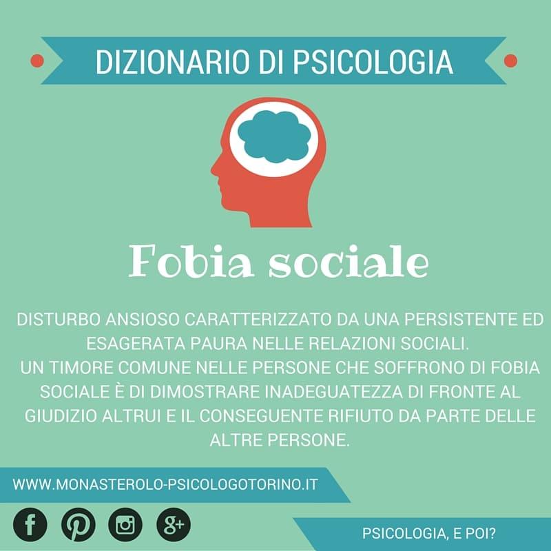 Dizionario di Psicologia Fobia Sociale - Psicologo Psicoterapeuta Torino