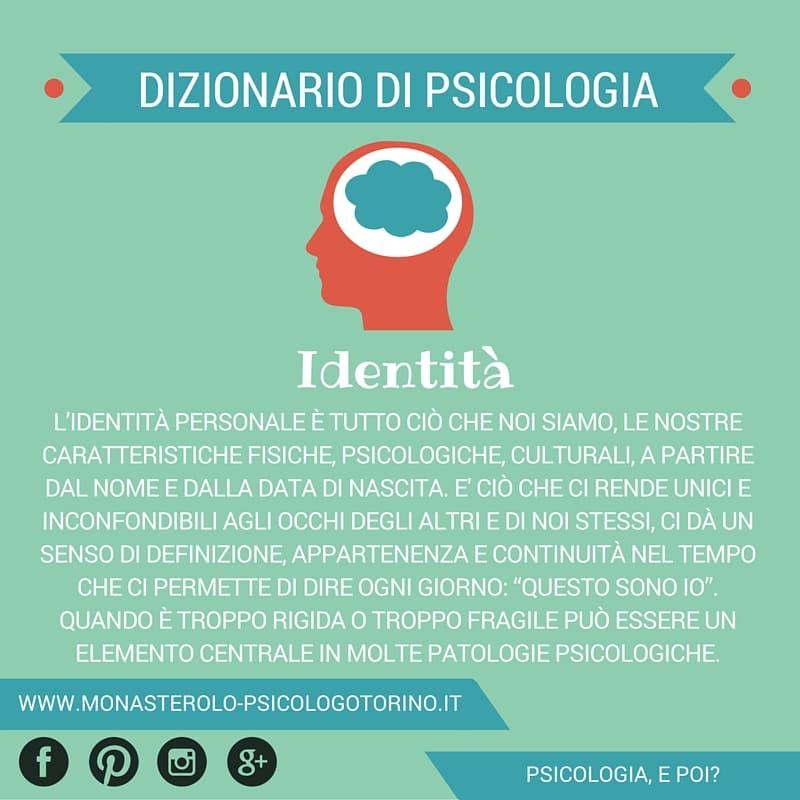 Dizionario di Psicologia Identità - Psicologo Psicoterapeuta Torino