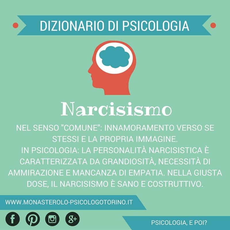 Dizionario di Psicologia Narcisismo - Psicologo Psicoterapeuta Torino