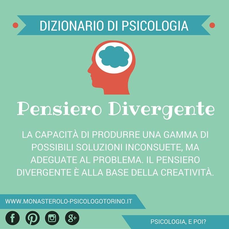 Dizionario di Psicologia Pensiero Divergente - Psicologo Psicoterapeuta Torino