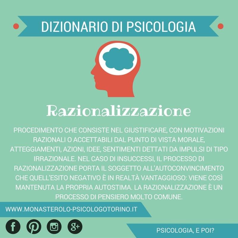 Dizionario di Psicologia Razionalizzazione - Psicologo Psicoterapeuta Torino